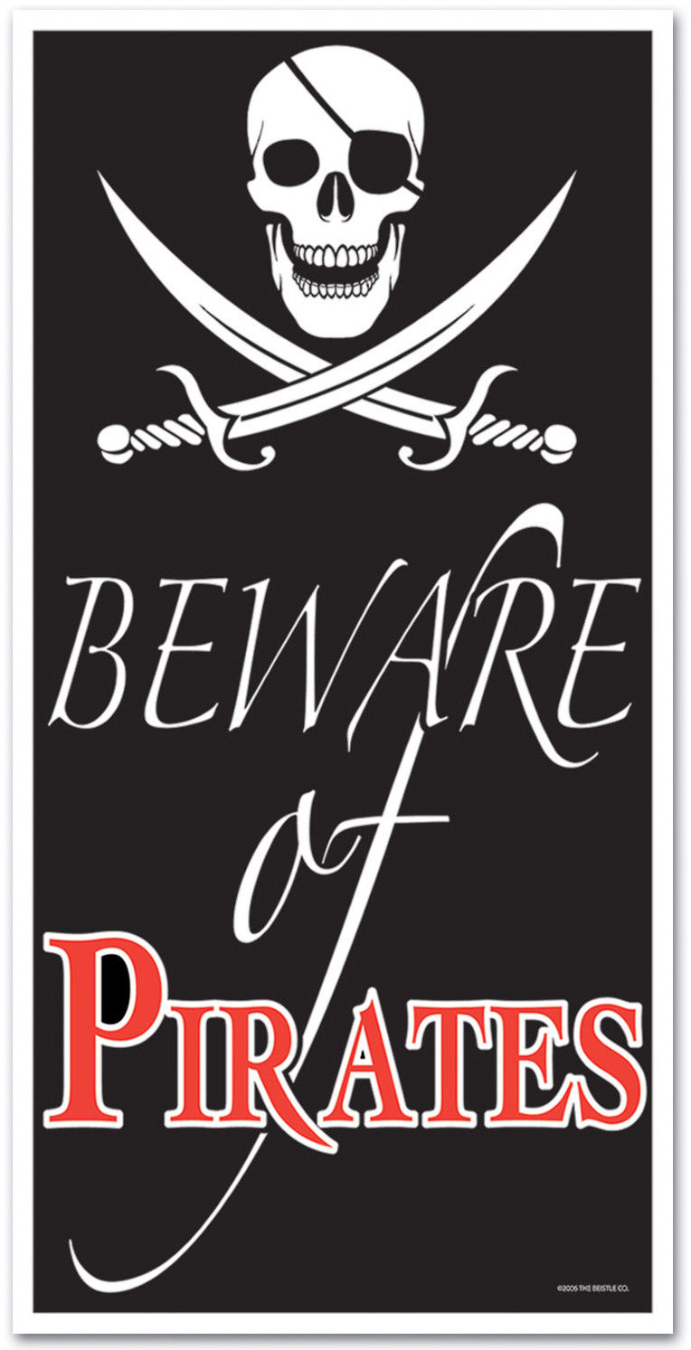 Beware of Pirates sign 4