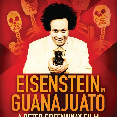 New Eisenstein Biopic: Greenaway Goes Loco in Guanajuato
