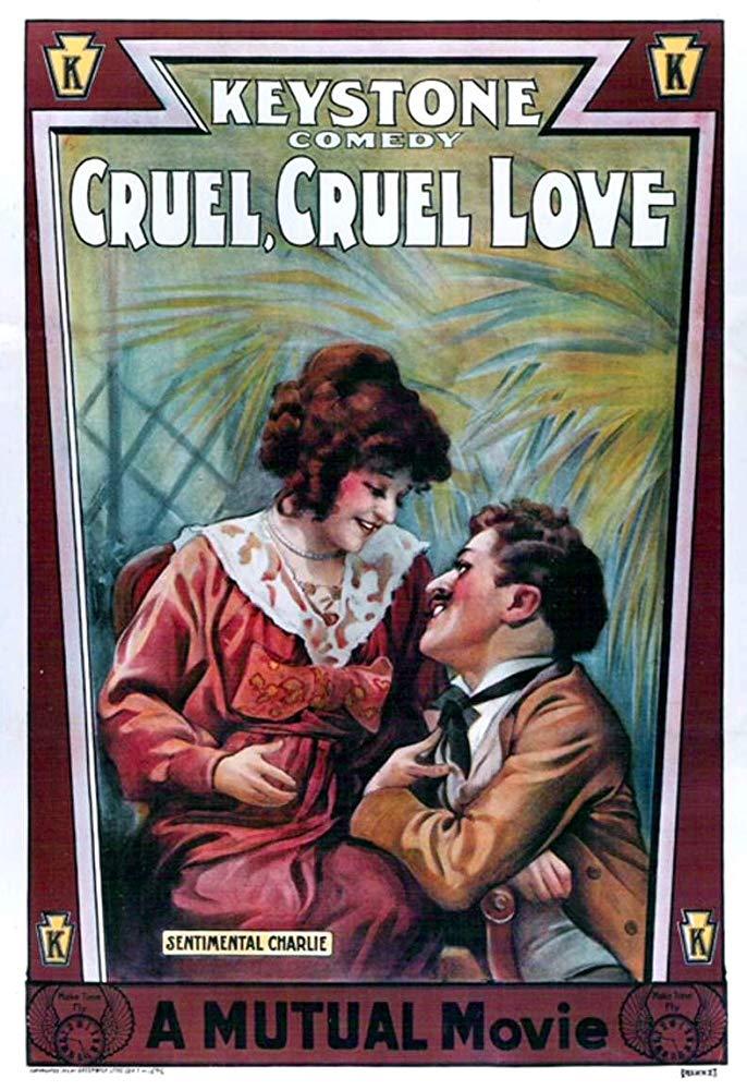 Cruel, Cruel Love (1914, Charlie Chaplin) US poster