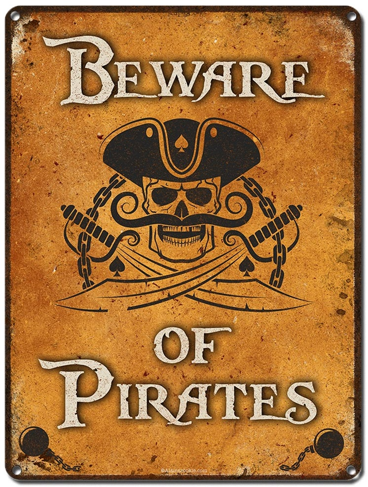 Beware of Pirates sign 2
